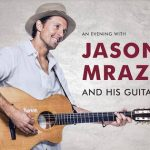 Review: An Evening With Jason Mraz and His Guitar